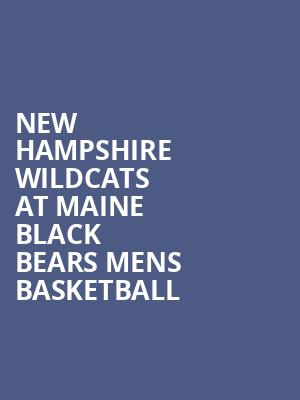 New Hampshire Wildcats at Maine Black Bears Mens Basketball at Cross Insurance Center